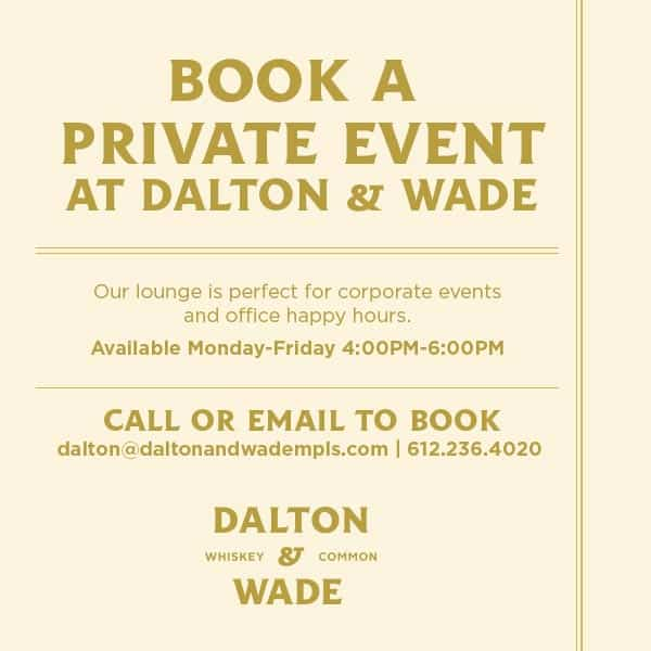 Dalton & Wade Private Events