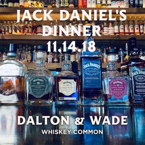 Dalton & Wade Jack Daniels Dinner